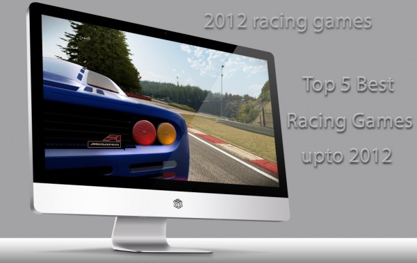 Best Racing Games 2012 600x379 Top 5 Best Racing Games Released this year upto Aug 2012